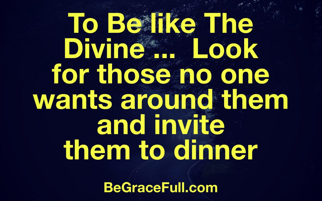 Be Like the Divine